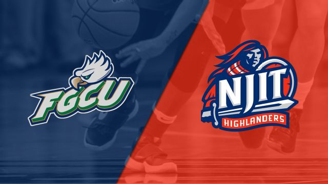 Florida Gulf Coast vs. NJIT (W Basketball)