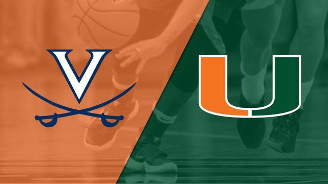Virginia vs. #16 Miami (W Basketball)