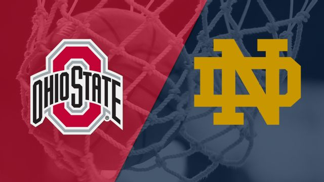 #5 Ohio State vs. #1 Notre Dame (Regional Semifinal) (NCAA Women's Basketball Championship)