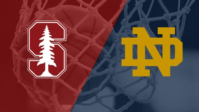 #2 Stanford vs. #1 Notre Dame (Regional Final) (NCAA Women's Basketball Championship)