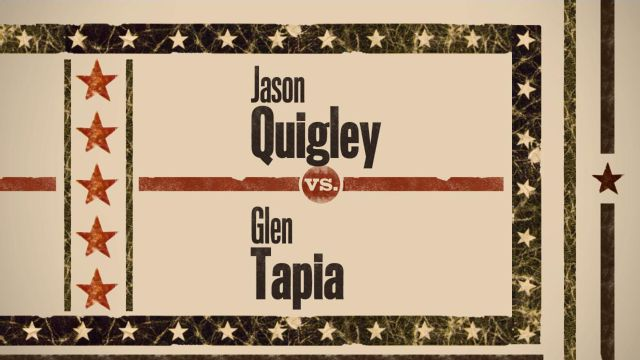 Jason Quigley vs. Glen Tapia