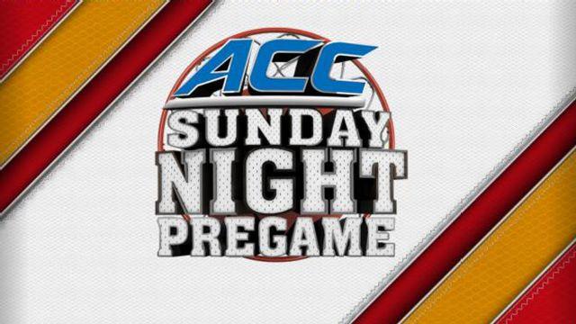 ACC Sunday Night Pregame