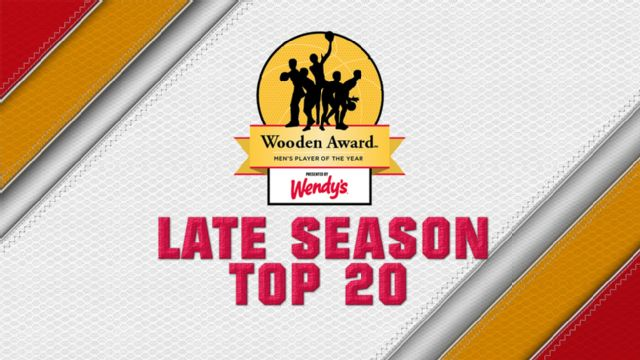 Wooden Award Late Season Top 20 Presented by Wendy's