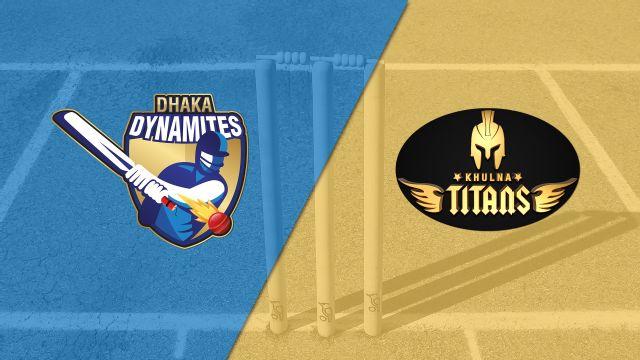 Dhaka Dynamites vs. Khulna Titans (Qualifier #1)