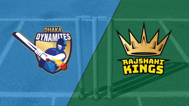 Dhaka Dynamites vs. Rajshahi Kings (Final)