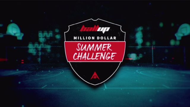 Ball Up Million Dollar Summer Challenge (Semifinal #2)