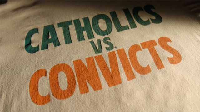 30 for 30: Catholics vs. Convicts Presented by MINI