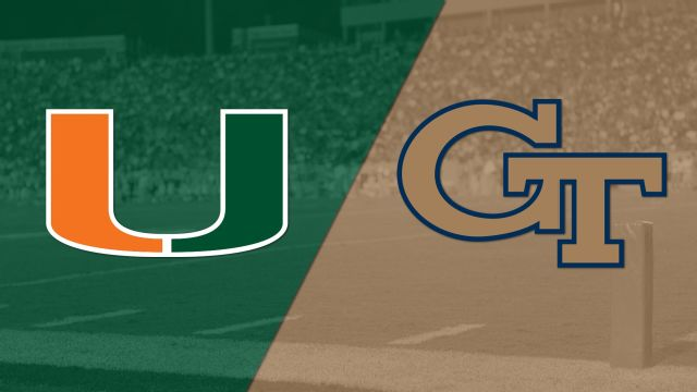#14 Miami vs. Georgia Tech (Football)