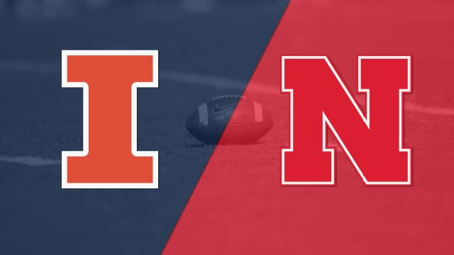 Illinois vs. #15 Nebraska (Football)