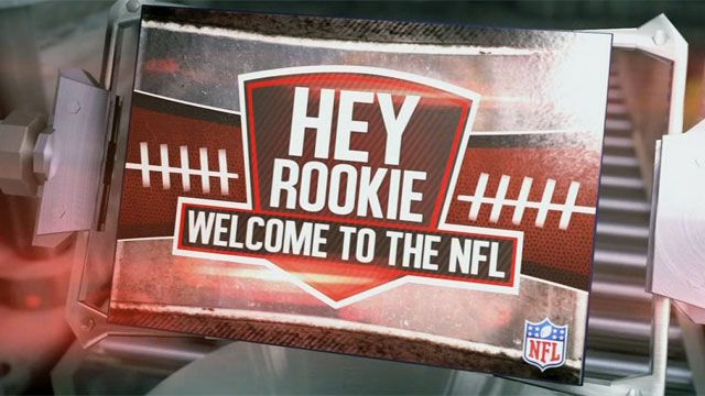 Hey Rookie, Welcome to the NFL