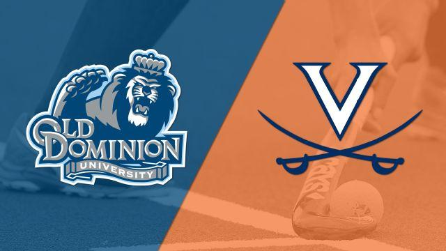 Old Dominion vs. Virginia (Field Hockey)