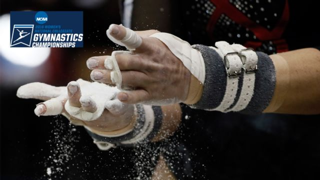 2016 NCAA Women's Gymnastics Championship Presented by Northwestern Mutual (Super Six Team Finals)