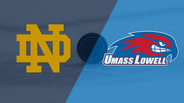 #2 Notre Dame vs. #2 Massachusetts-Lowell (Northeast Regional Final) (NCAA Men's Hockey Championship)