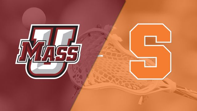 UMass vs. #5 Syracuse (W Lacrosse)
