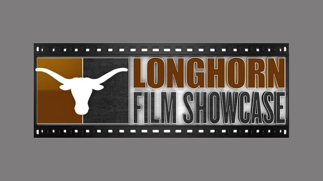 Longhorn Film Showcase