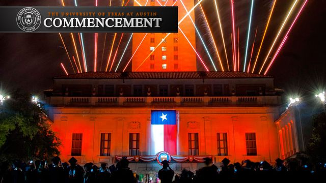 The University of Texas' 135th Spring Commencement