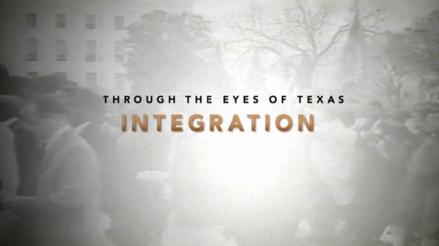 Through the Eyes of Texas: Integration