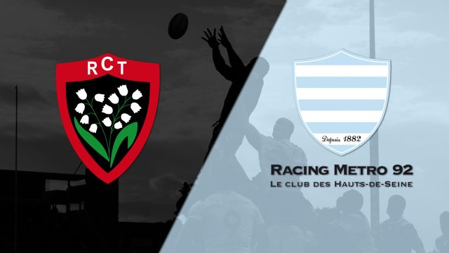 Toulon vs. Racing (French Rugby)