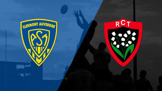 Clermont vs. Toulon (French Rugby)