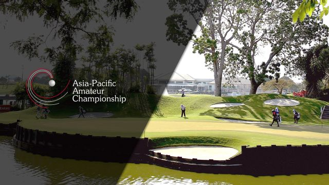 Asia-Pacific Amateur Championship (Final Round)