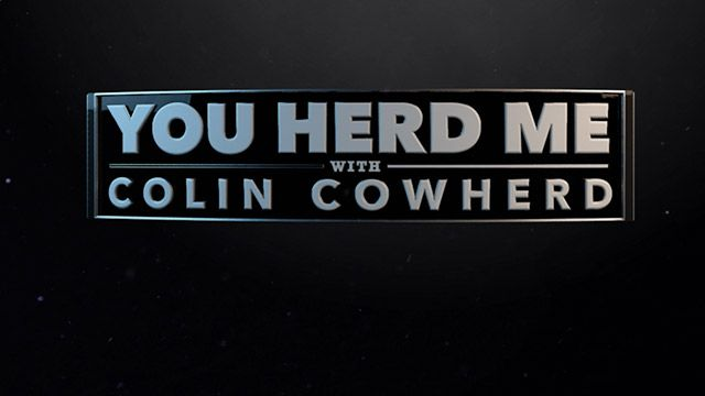You Herd Me with Colin Cowherd