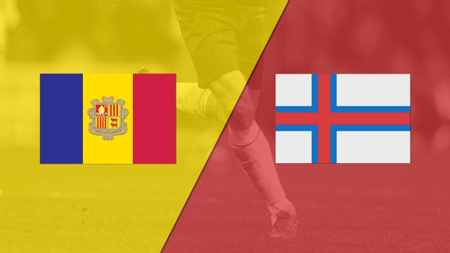 Andorra vs. Faroe Islands (FIFA World Cup Qualifier)
