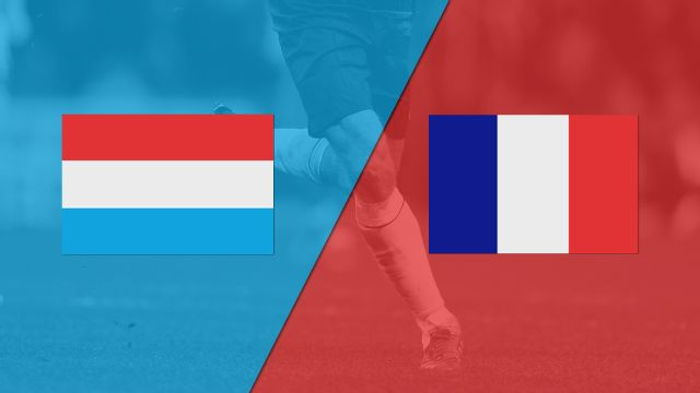 Luxembourg vs. France (FIFA World Cup Qualifier)