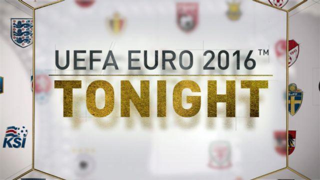 UEFA EURO Tonight