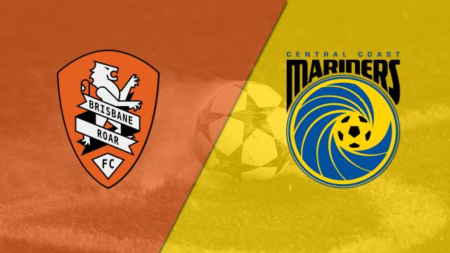 Brisbane Roar FC vs. Central Coast Mariners