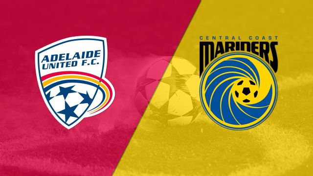 Adelaide United vs. Central Coast Mariners (A-League)