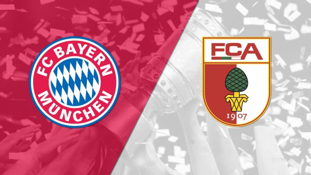 Bayern Munich vs. Augsburg (German Cup)