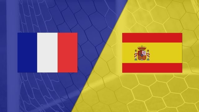 France vs. Spain (International Friendly)