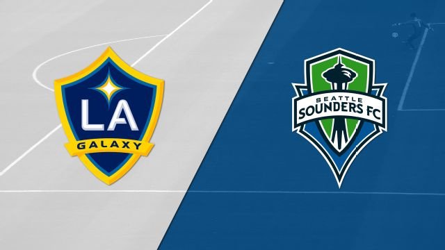 LA Galaxy vs. Seattle Sounders FC
