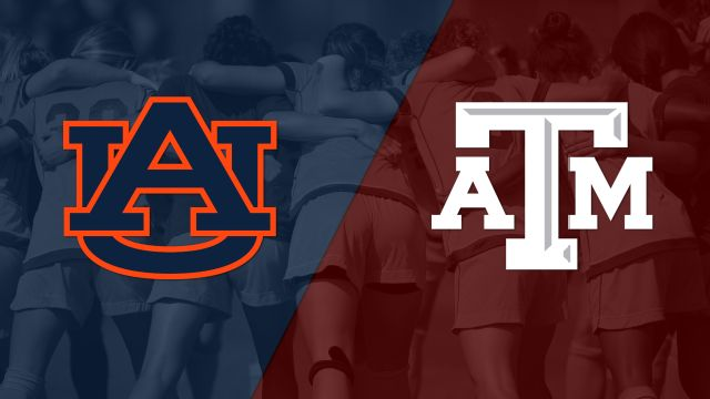 #11 Auburn vs. Texas A&M (W Soccer)
