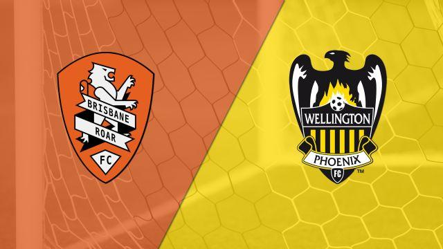 Brisbane Roar FC vs. Wellington Phoenix