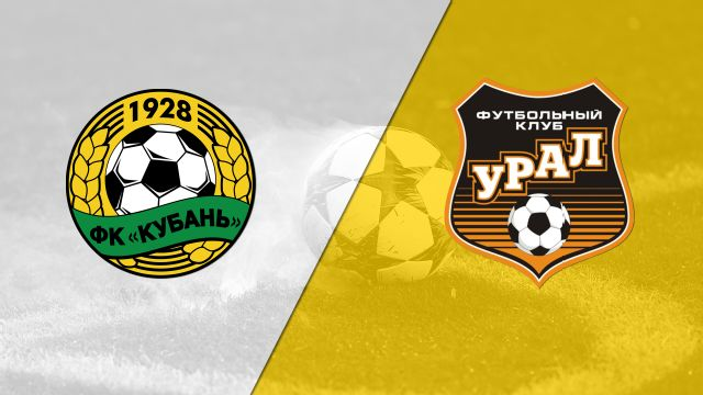 FC Kuban Krasnodar vs. Ural Jekaterinburg (Russian Cup)