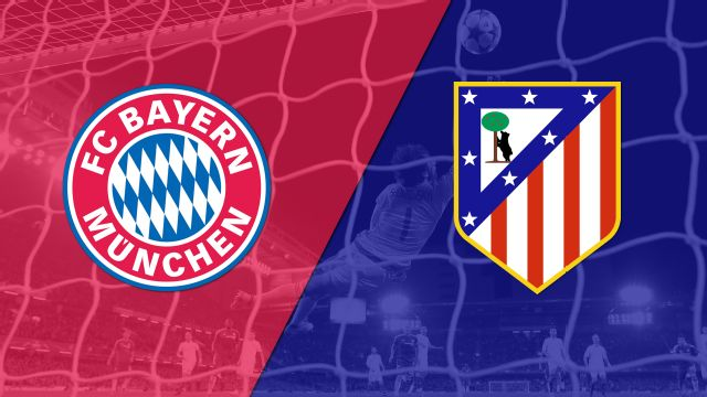 Bayern Munich vs. Atlético Madrid (UEFA Champions League)
