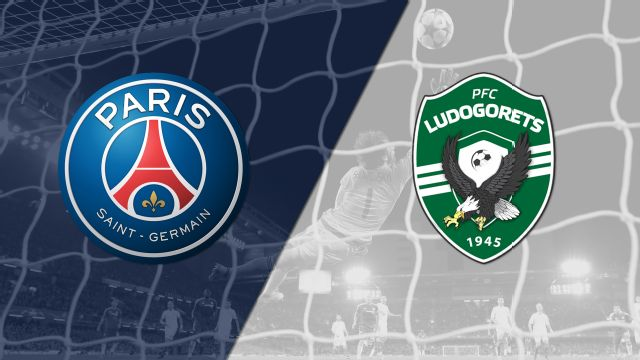 Paris Saint-Germain vs. Ludogorets (UEFA Champions League)