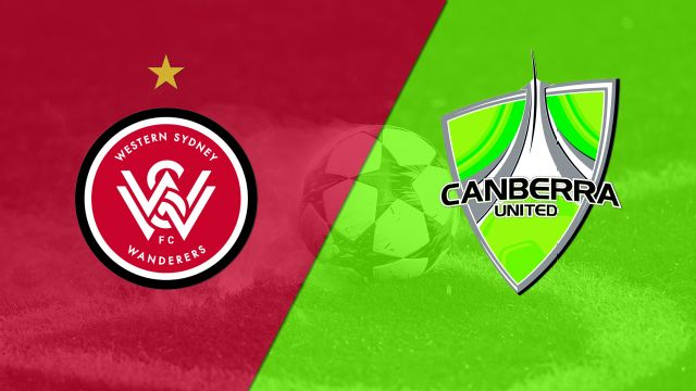 Western Sydney Wanderers FC vs. Canberra United