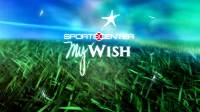 SportsCenter Special My Wish Special