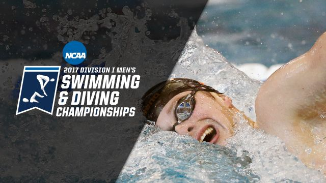 2017 NCAA Men's Swimming & Diving Championships Presented by Northwestern Mutual (Day 4)