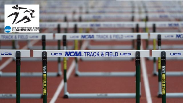 NCAA Men's and Women's Outdoor Track & Field Presented by Northwestern Mutual (Men's Semifinals)