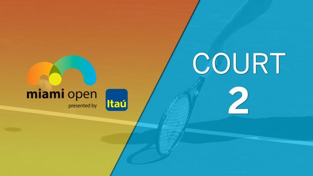 Miami Open - Court 2 (Doubles)