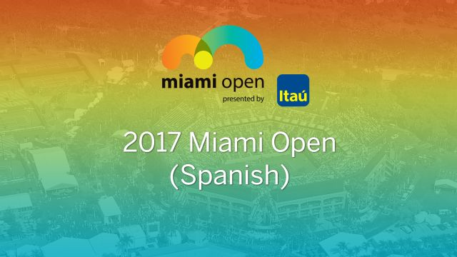 In Spanish - Miami Open (Round of 16)