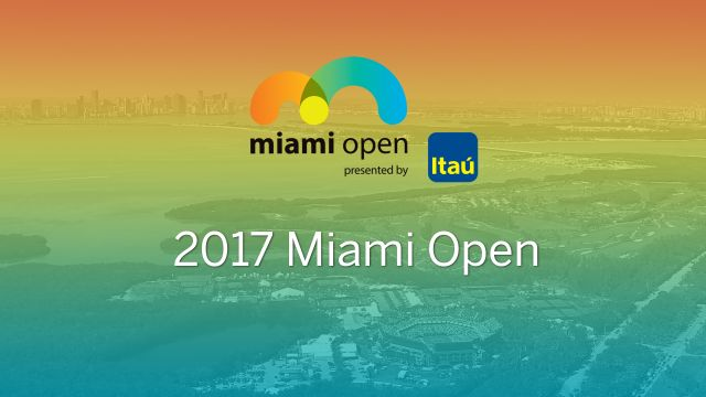 Miami Open (Women's Semifinal #1 & Men's Qtrfinal)