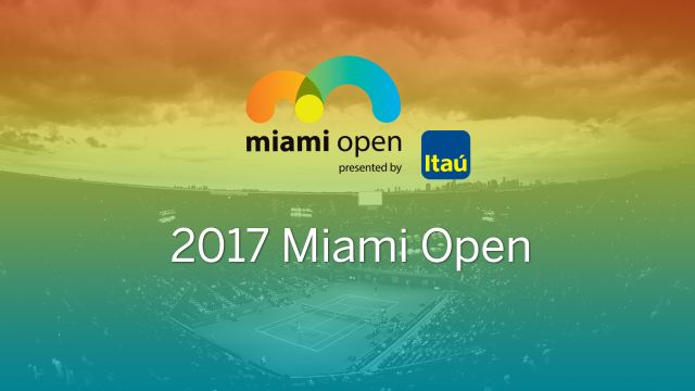 Miami Open (Men's Quarterfinals/Women's Semifinal)