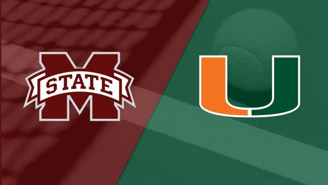 Mississippi State vs. Miami (M Tennis)