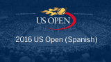 2016 US Open (Spanish) (Second Round)