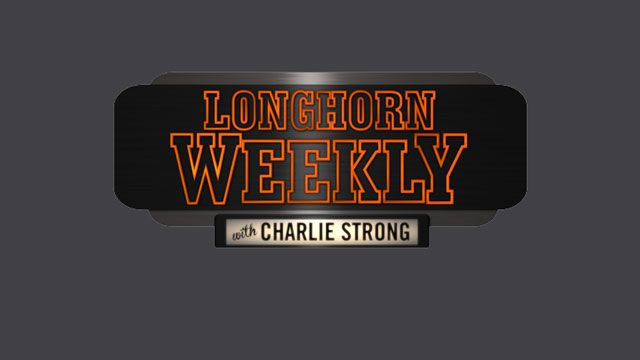 Longhorn Weekly with Charlie Strong