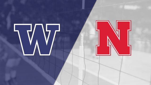 Washington vs. Nebraska (Regional Final) (NCAA Volleyball Championship)